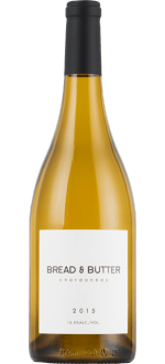 BREAD AND BUTTER - CHARDONNAY 2015