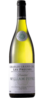 CHABLIS GRAND CRU LES PREUSES 2015 - DOMAINE WILLIAM FEVRE